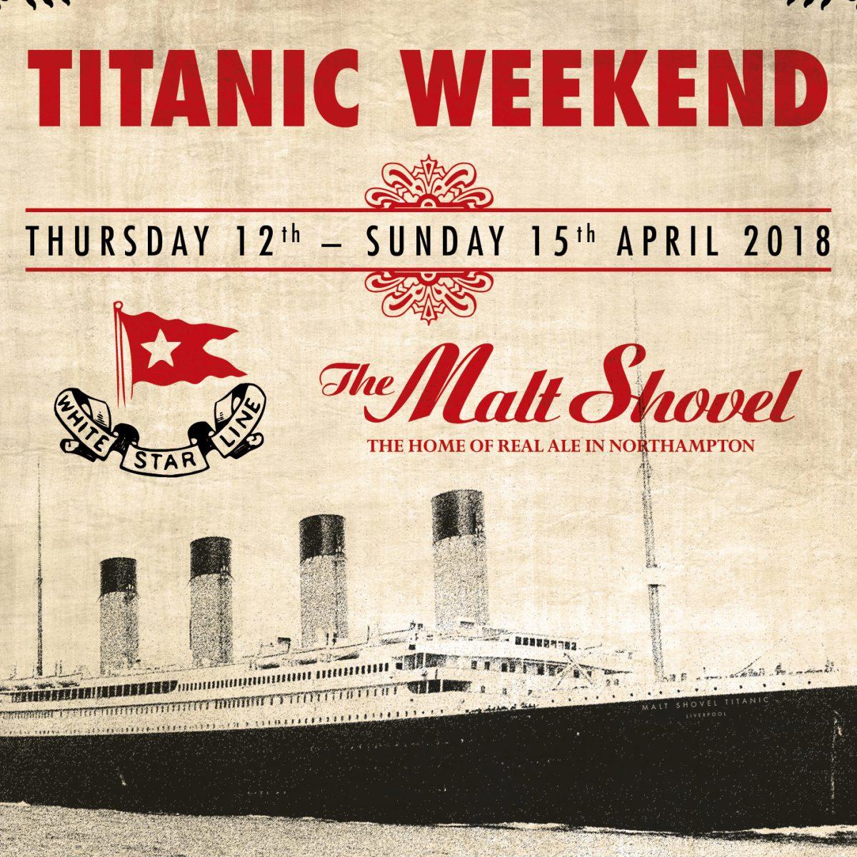 Titanic Weekend